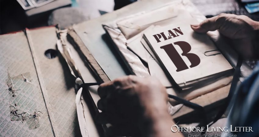 Ideal Destinations For Creating Your Plan B